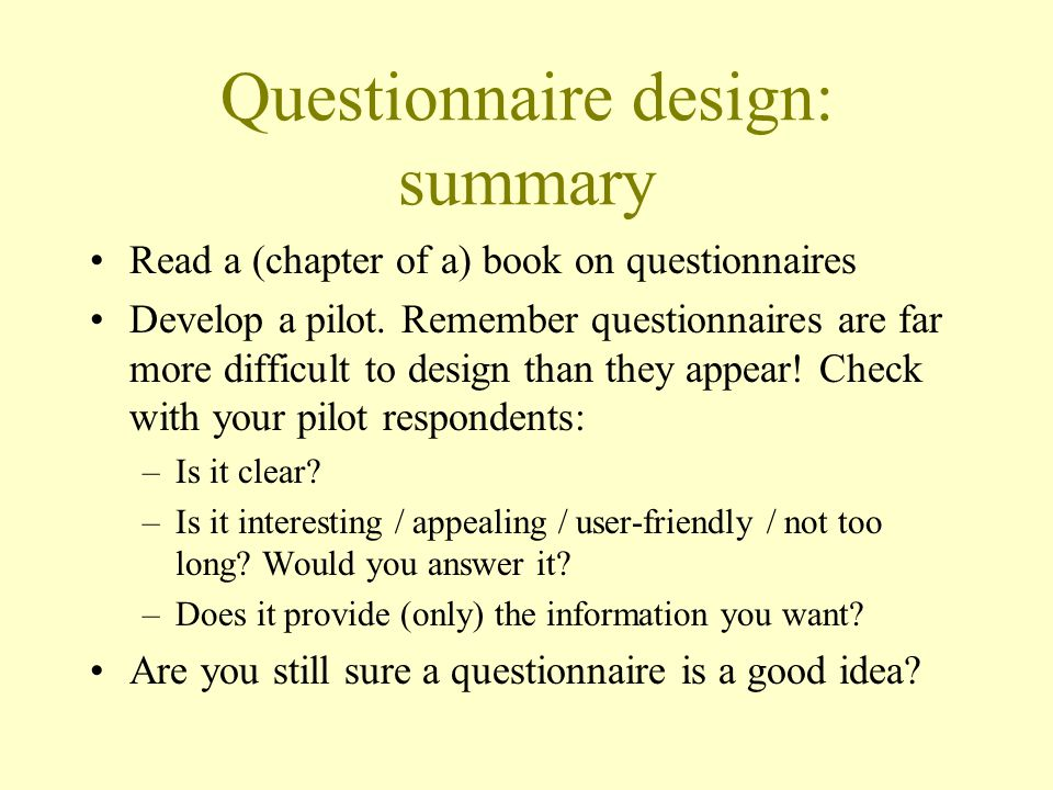 Questionnaire design: summary