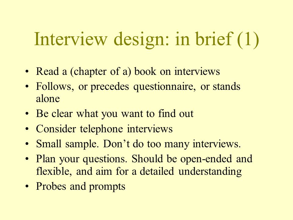 Interview design: in brief (1)