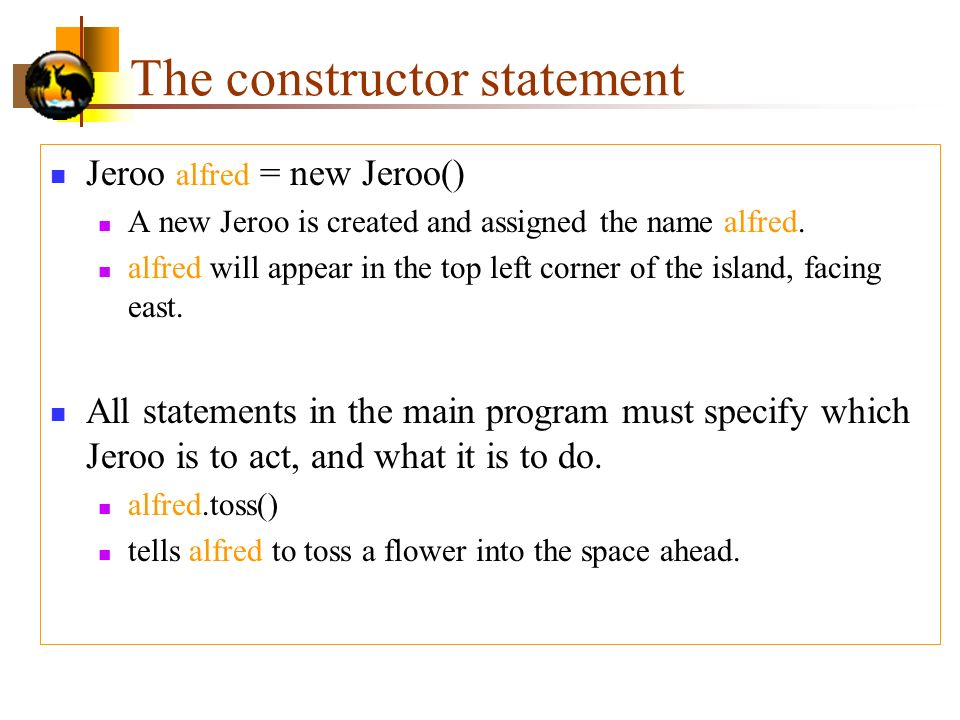 The constructor statement