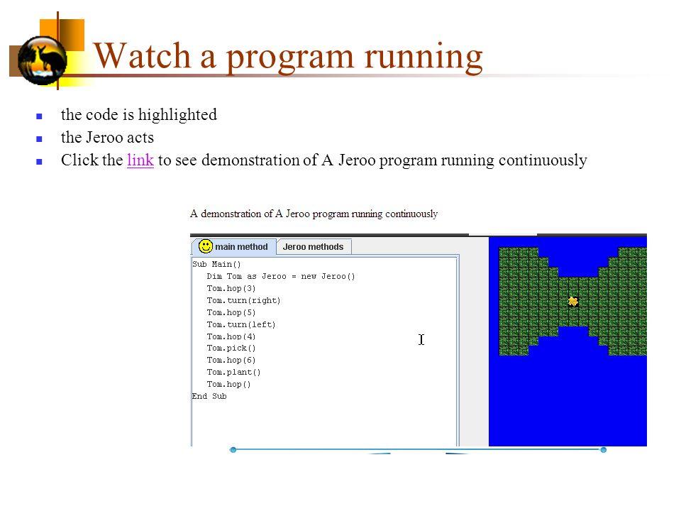 Watch a program running