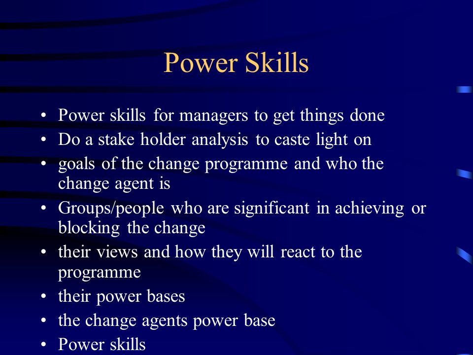 Power Skills Power skills for managers to get things done