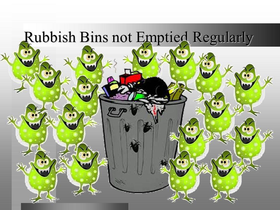 Rubbish Bins not Emptied Regularly