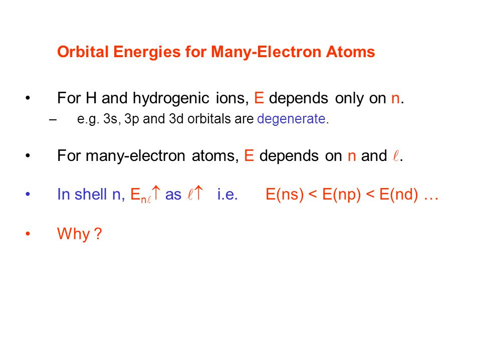 Orbital Energies for Many-Electron Atoms