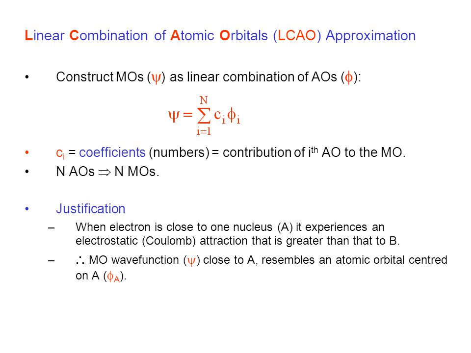 Linear Combination of Atomic Orbitals (LCAO) Approximation