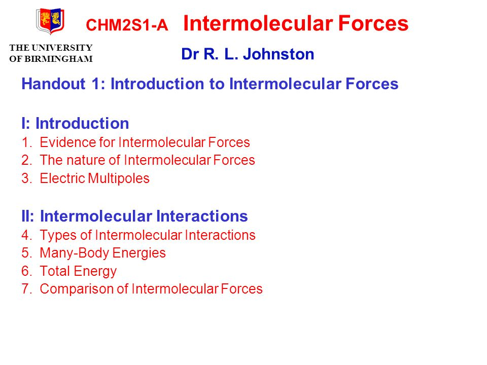 CHM2S1-A Intermolecular Forces Dr R. L. Johnston