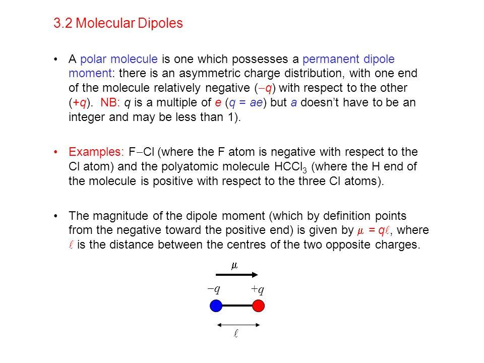 3.2 Molecular Dipoles