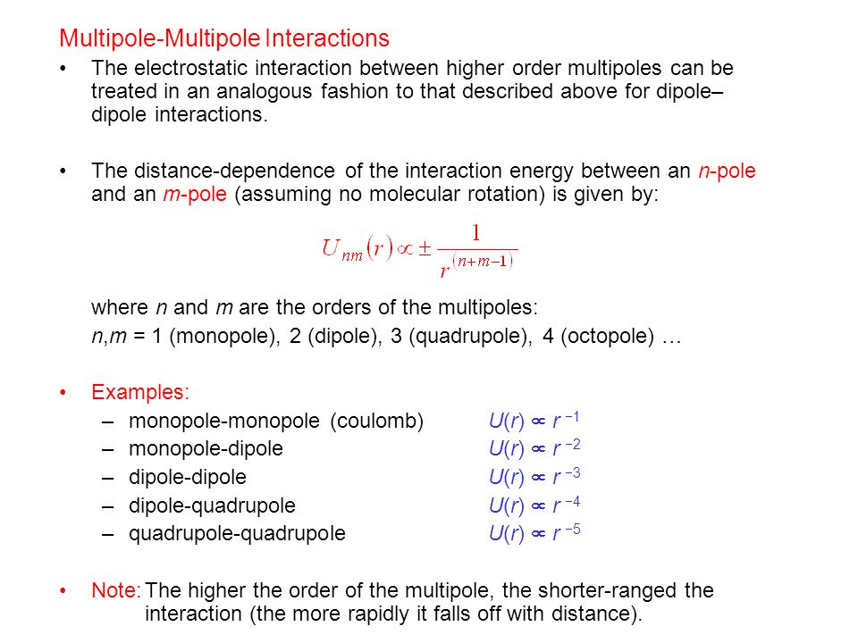 Multipole-Multipole Interactions