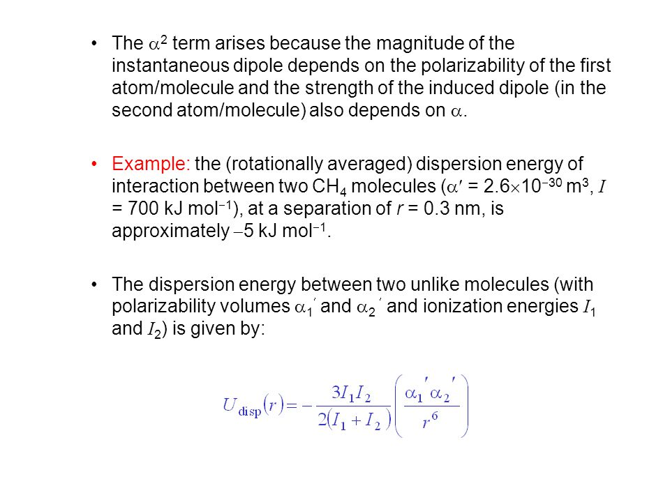 The 2 term arises because the magnitude of the instantaneous dipole depends on the polarizability of the first atom/molecule and the strength of the induced dipole (in the second atom/molecule) also depends on .