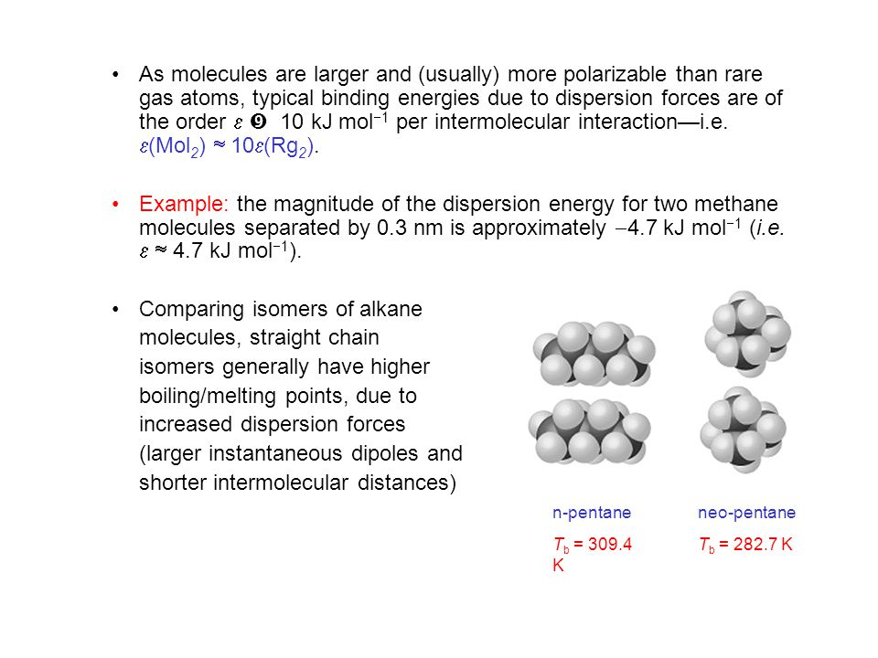Comparing isomers of alkane molecules, straight chain