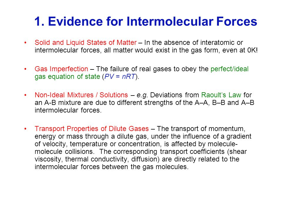 1. Evidence for Intermolecular Forces