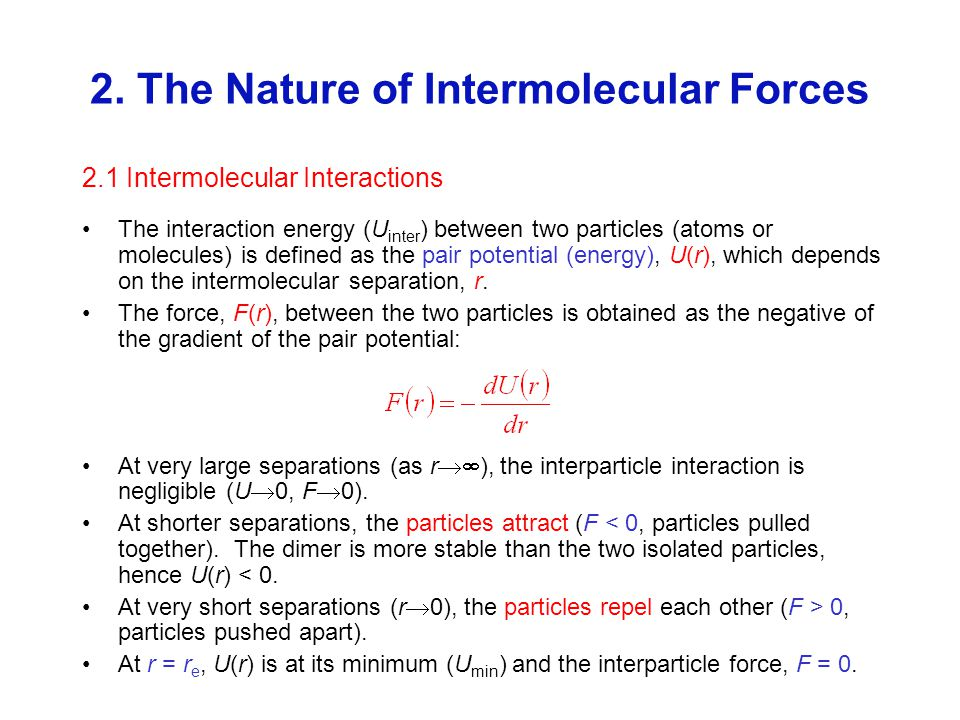 2. The Nature of Intermolecular Forces