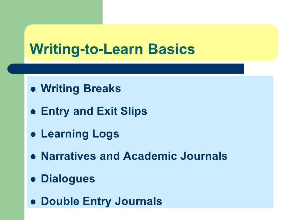 Writing-to-Learn Basics