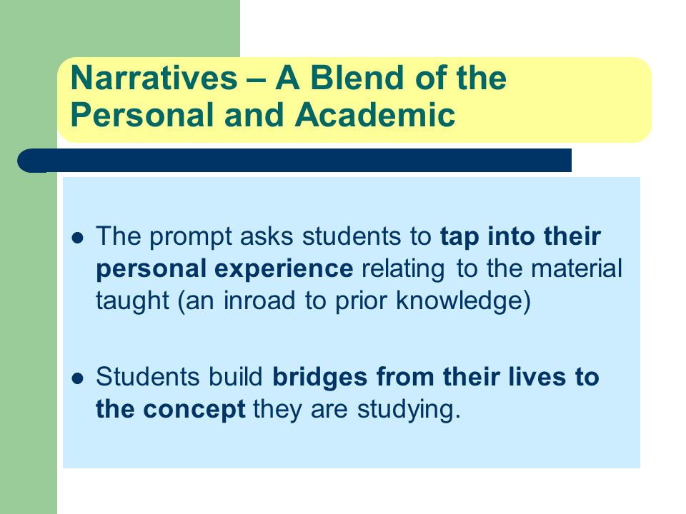 Narratives – A Blend of the Personal and Academic