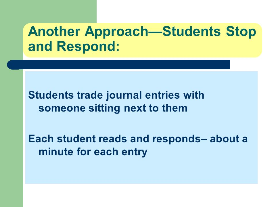 Another Approach—Students Stop and Respond: