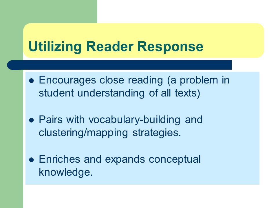 Utilizing Reader Response