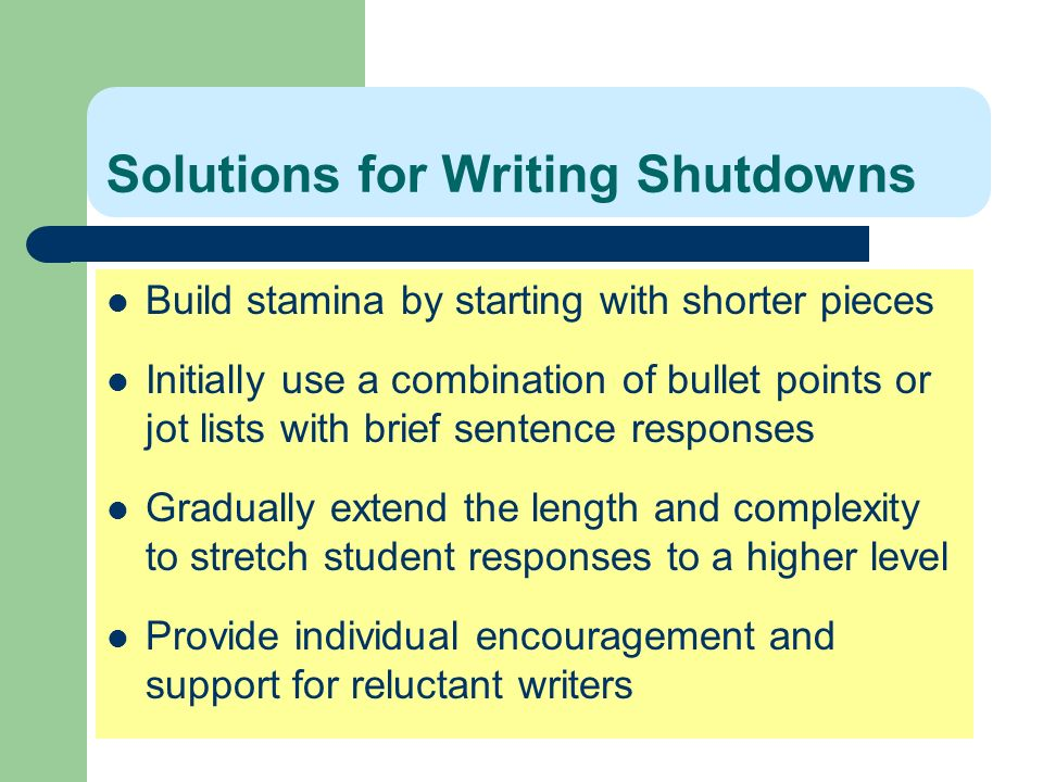 Solutions for Writing Shutdowns