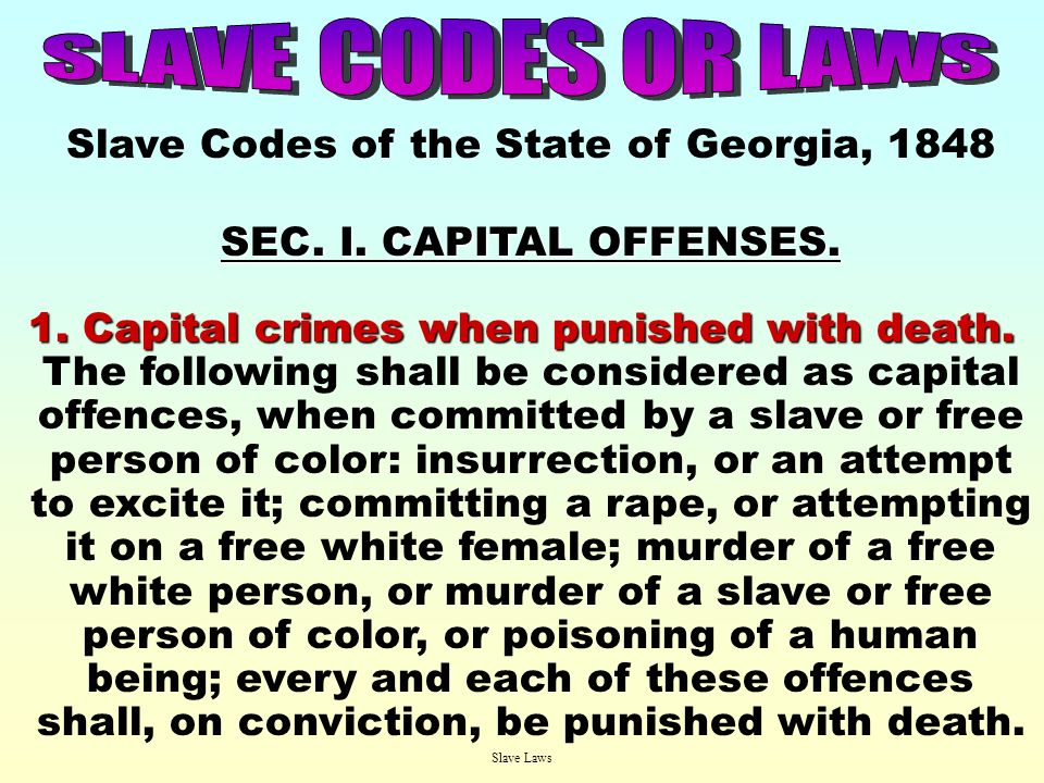 Slave Codes of the State of Georgia, 1848