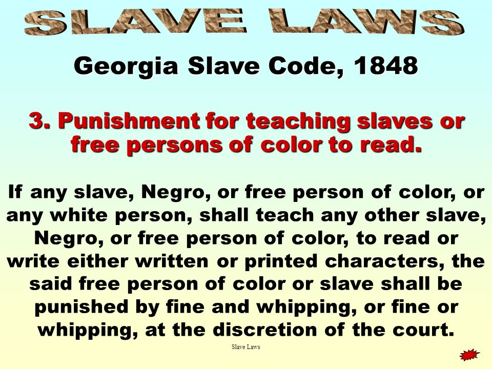 3. Punishment for teaching slaves or free persons of color to read.