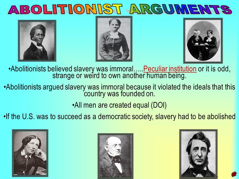 ABOLITIONIST ARGUMENTS