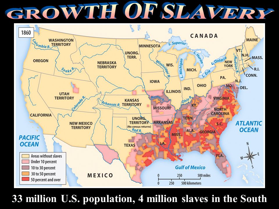 33 million U.S. population, 4 million slaves in the South