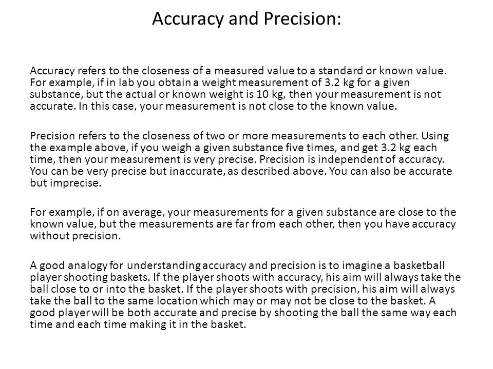 Accuracy and Precision: