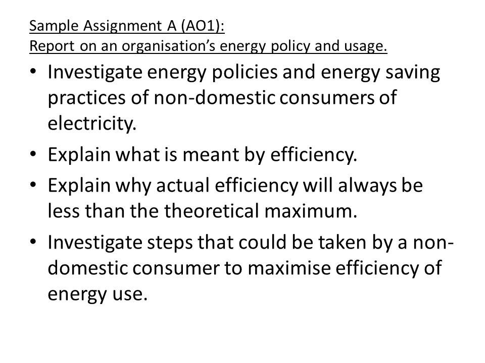 Explain what is meant by efficiency.