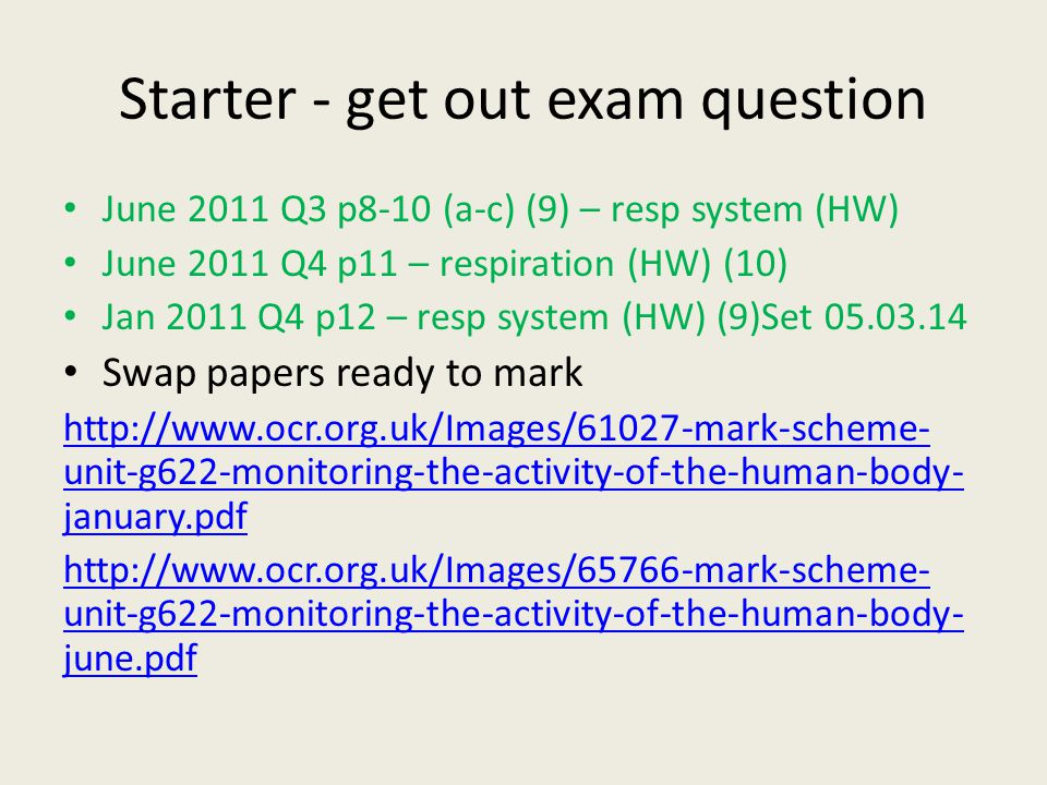 Starter - get out exam question