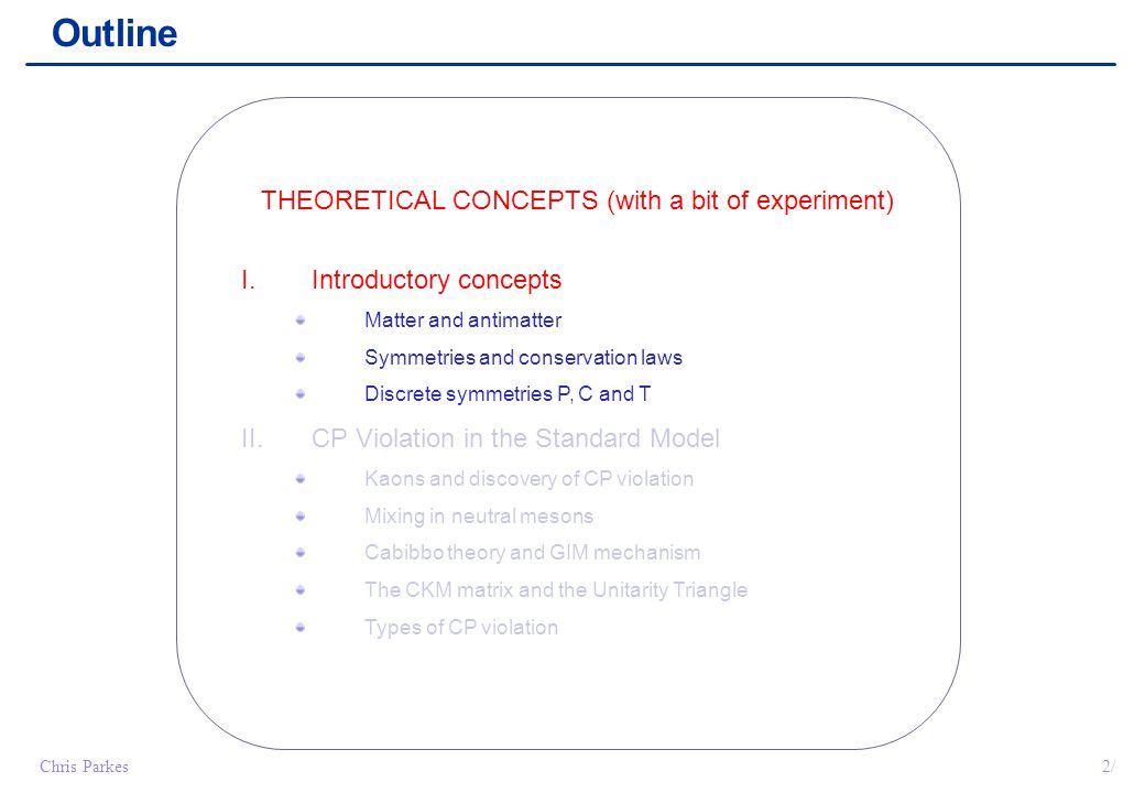 THEORETICAL CONCEPTS (with a bit of experiment)