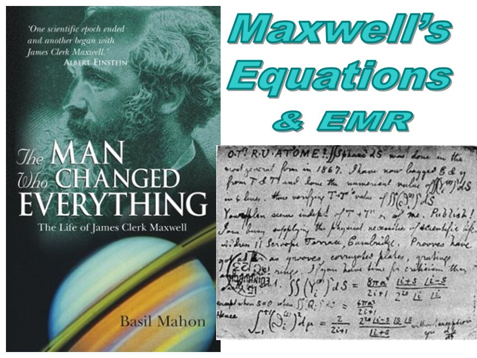 Maxwell's Equations & EMR