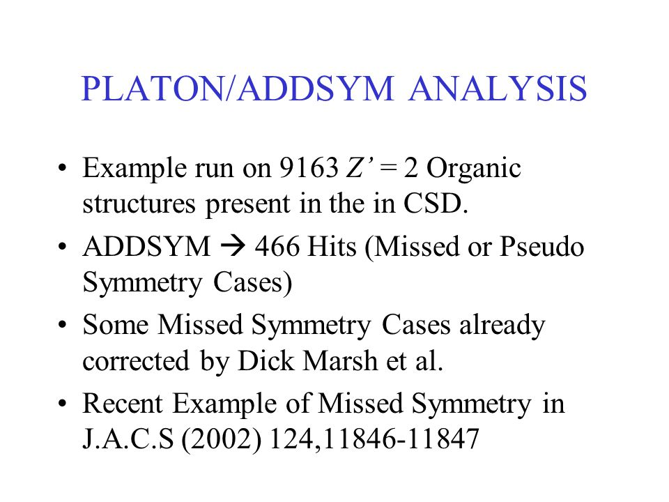 PLATON/ADDSYM ANALYSIS
