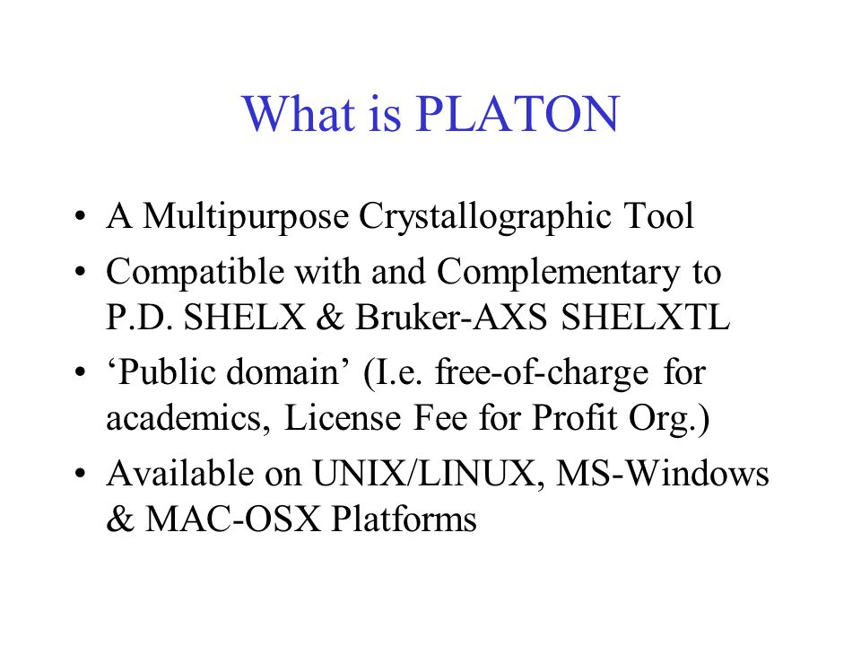 What is PLATON A Multipurpose Crystallographic Tool