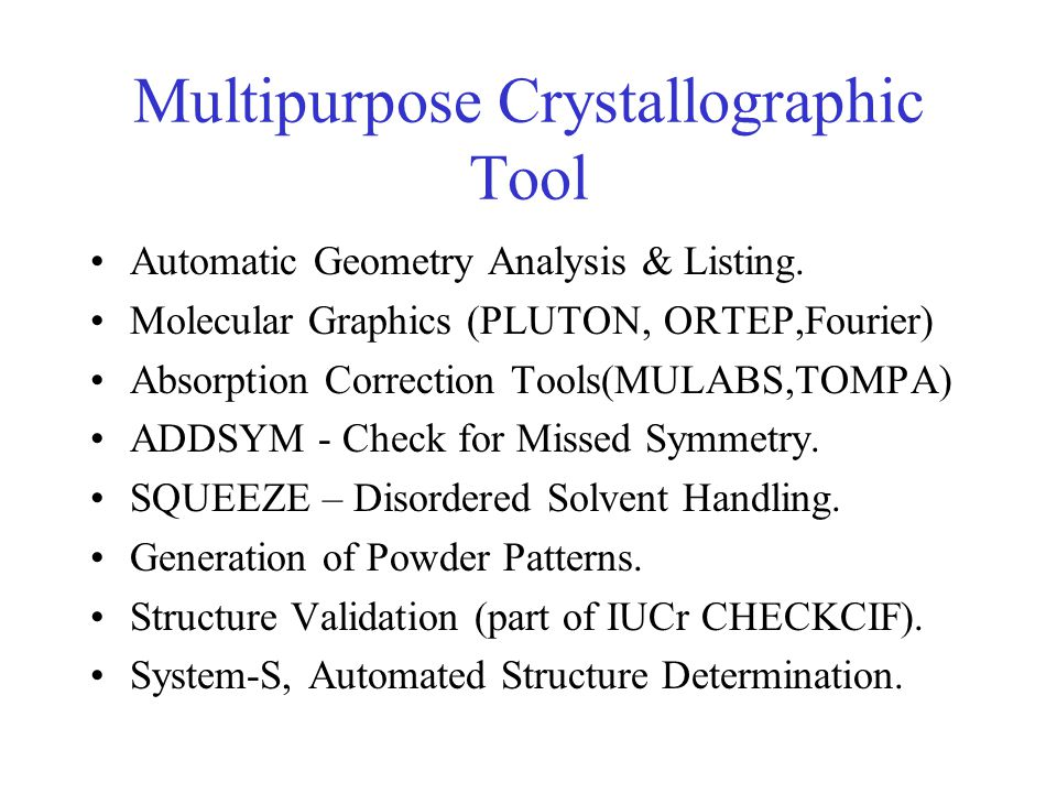 Multipurpose Crystallographic Tool