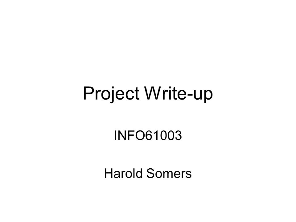 Project Write-up INFO61003 Harold Somers