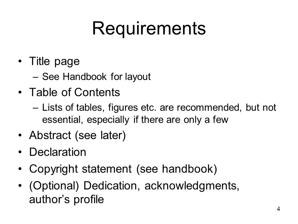 Requirements Title page Table of Contents Abstract (see later)