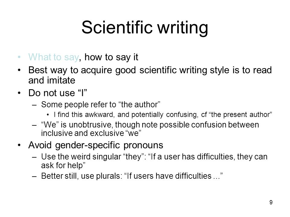 Scientific writing What to say, how to say it