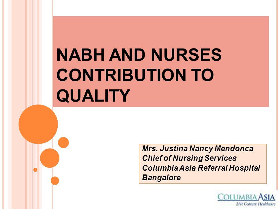 NABH AND NURSES CONTRIBUTION TO QUALITY