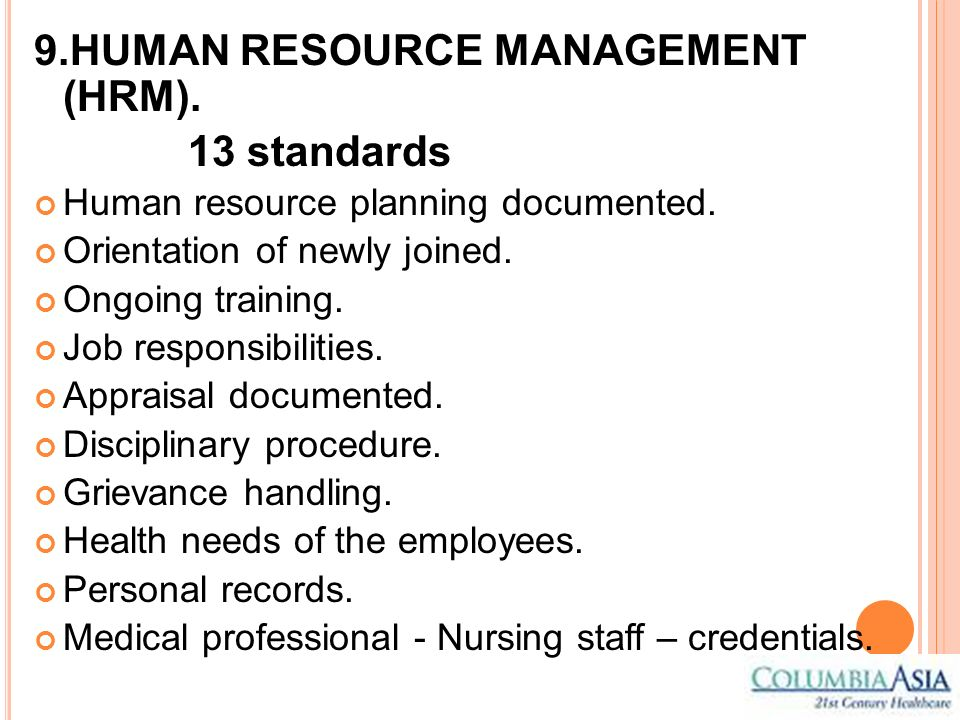 9.HUMAN RESOURCE MANAGEMENT (HRM). 13 standards