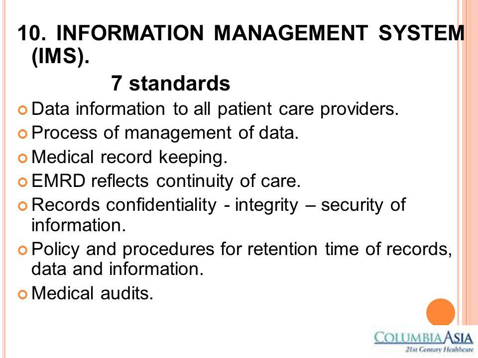 10. INFORMATION MANAGEMENT SYSTEM (IMS). 7 standards