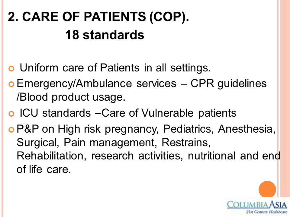 2. CARE OF PATIENTS (COP). 18 standards