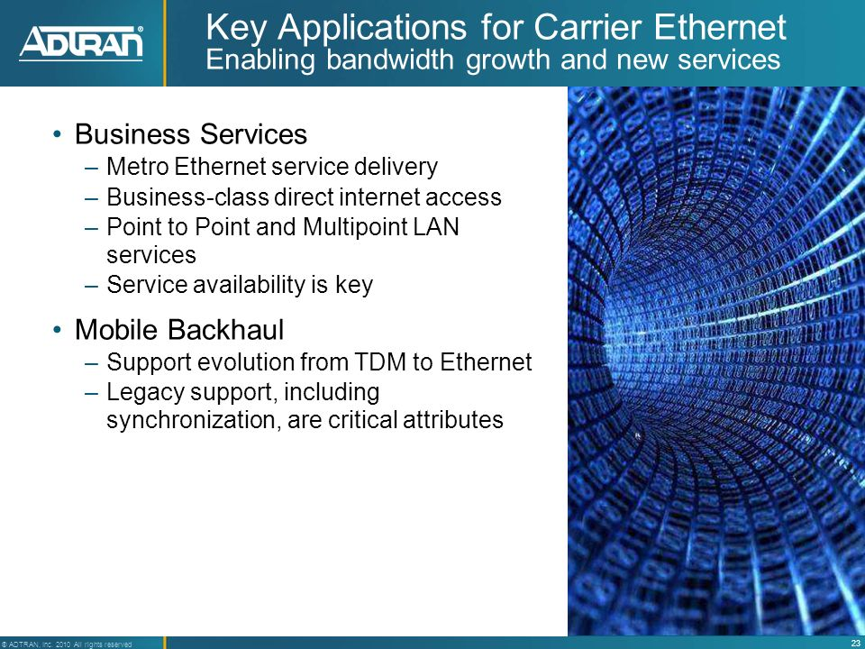 Key Applications for Carrier Ethernet Enabling bandwidth growth and new services