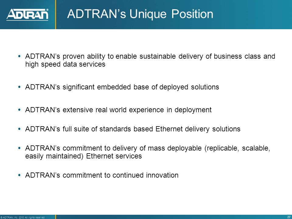 ADTRAN's Unique Position