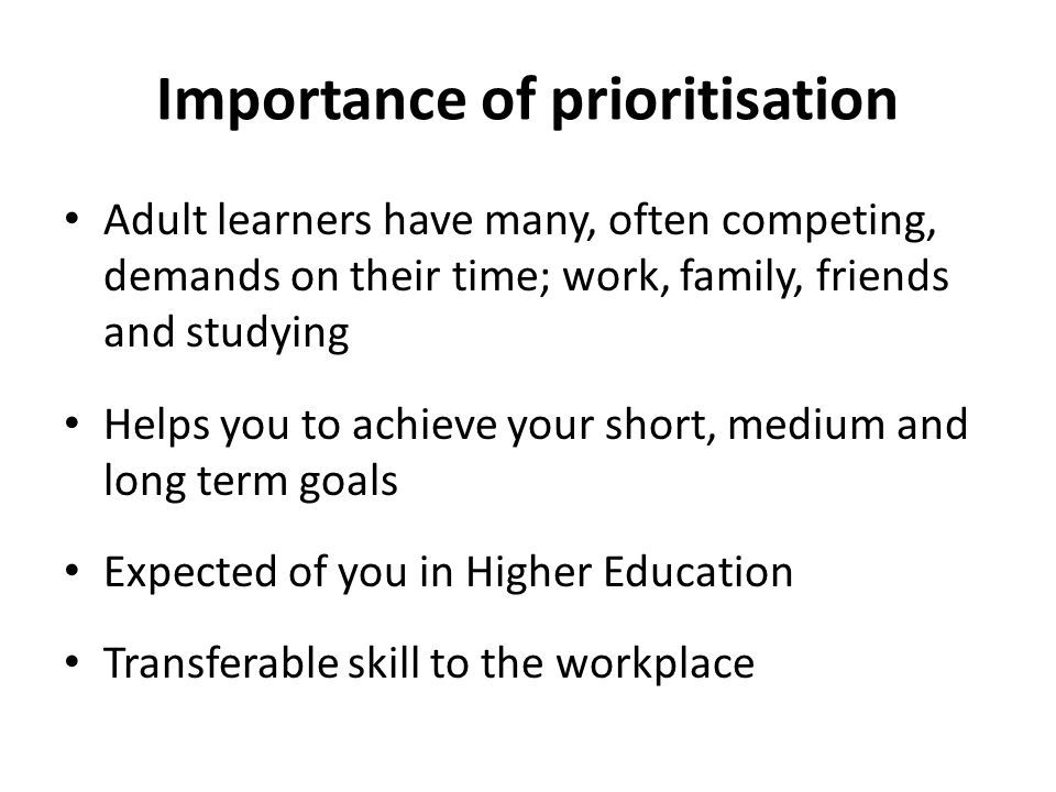 Importance of prioritisation