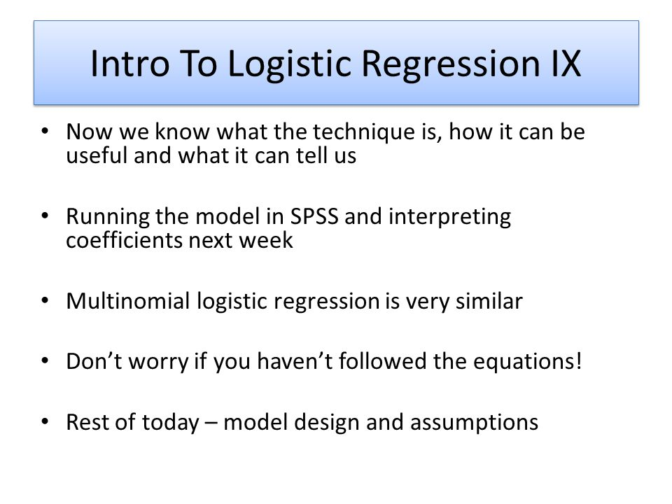 Intro To Logistic Regression IX