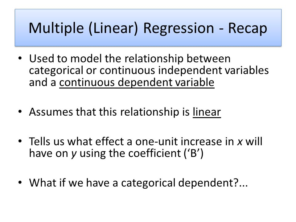 Multiple (Linear) Regression - Recap
