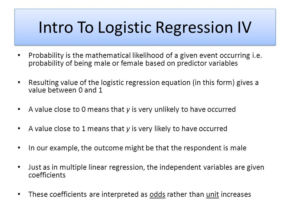 Intro To Logistic Regression IV