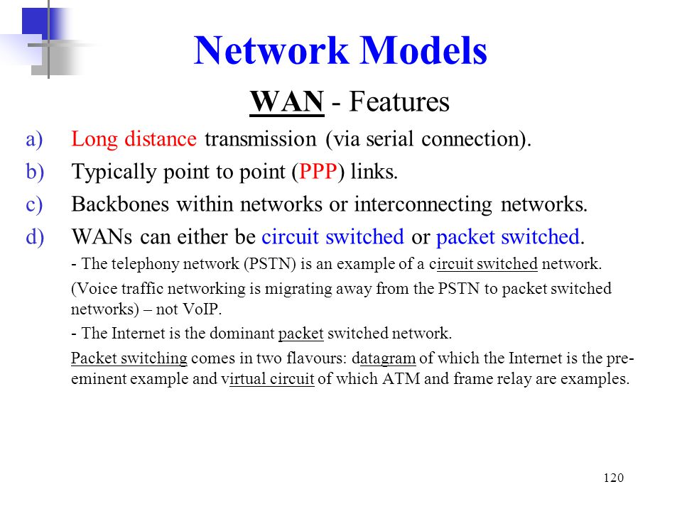 Network Models WAN - Features