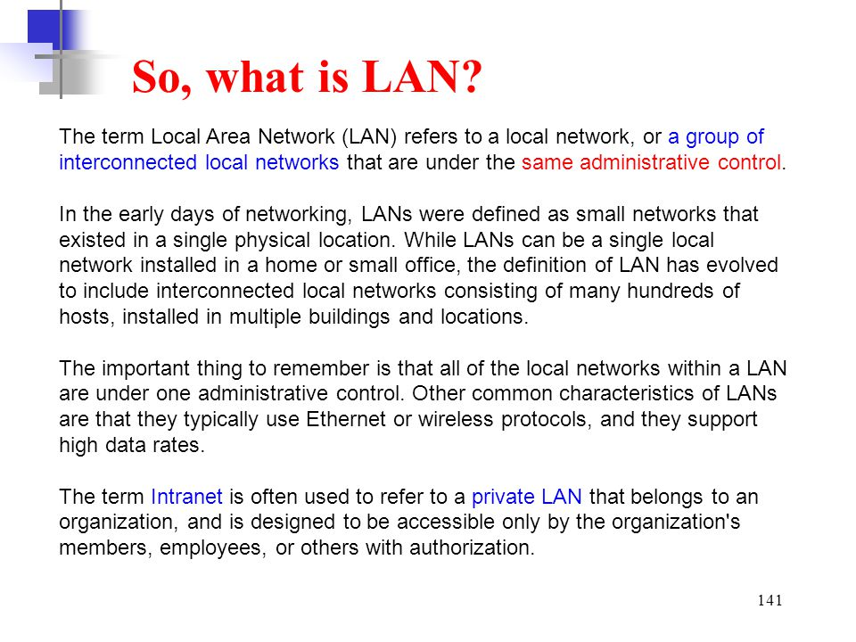 So, what is LAN