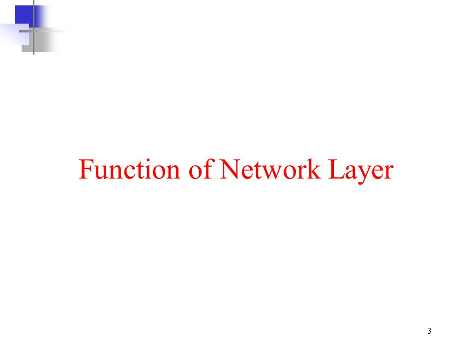 Function of Network Layer