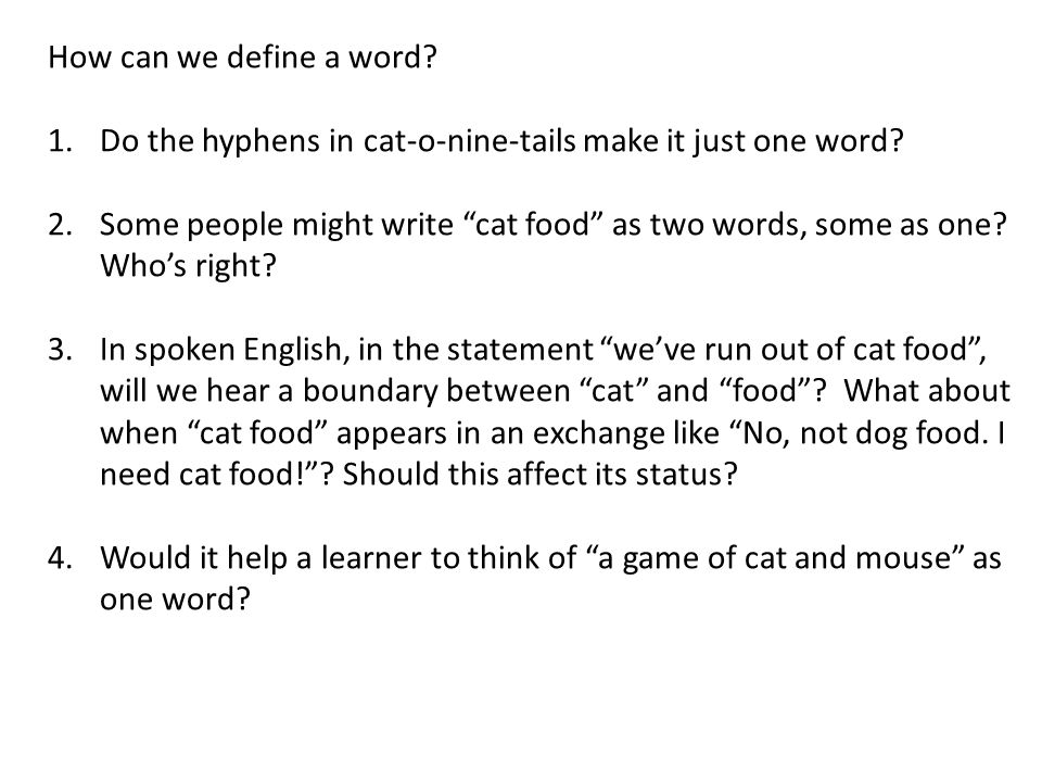 How can we define a word Do the hyphens in cat-o-nine-tails make it just one word