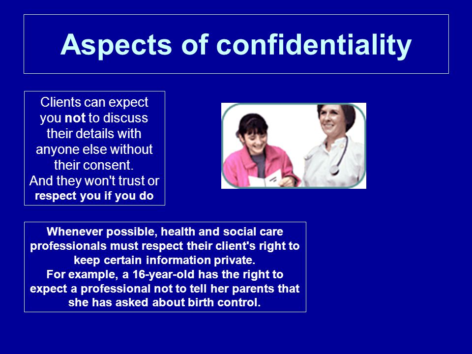 Aspects of confidentiality